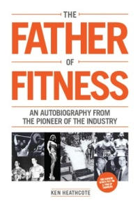 Ken Heathcote, 'Father of Fitness' on creating fitness moments of magic.